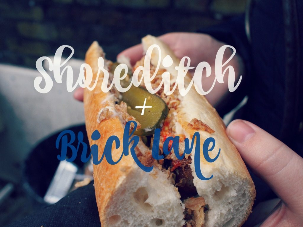 Shoreditch & Brick Lane favorites