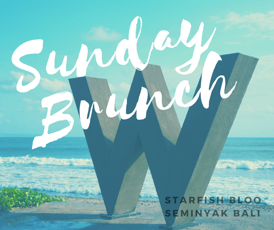 Starfish Bloo (Beste Sunday Brunch Seminyak)
