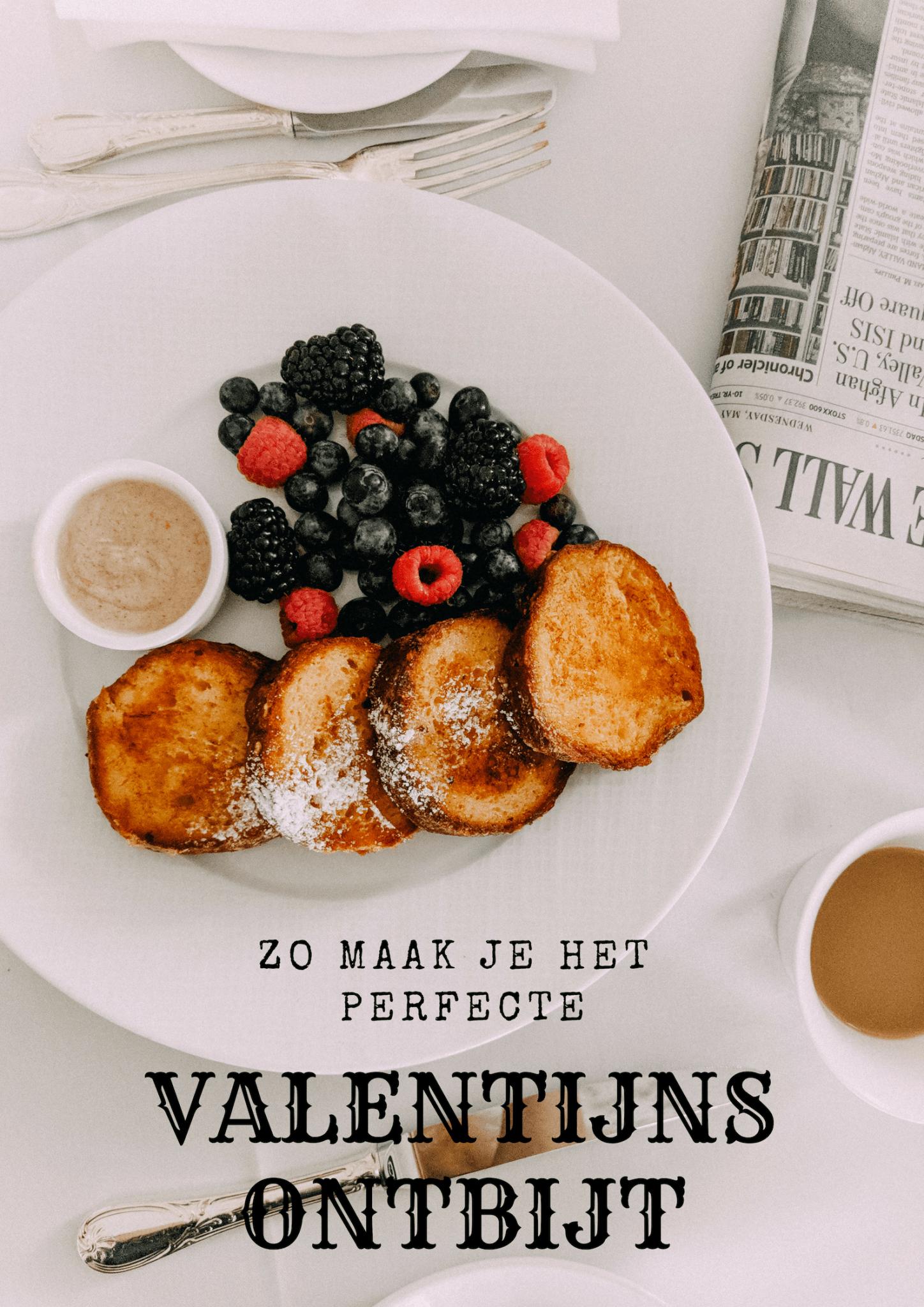 Het perfecte Valentijnsontbijt maak je zo