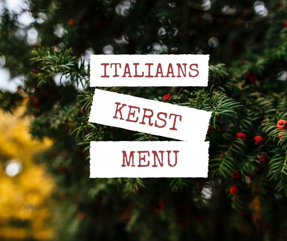 Italiaans Kerstmenu (altijd een goed idee)