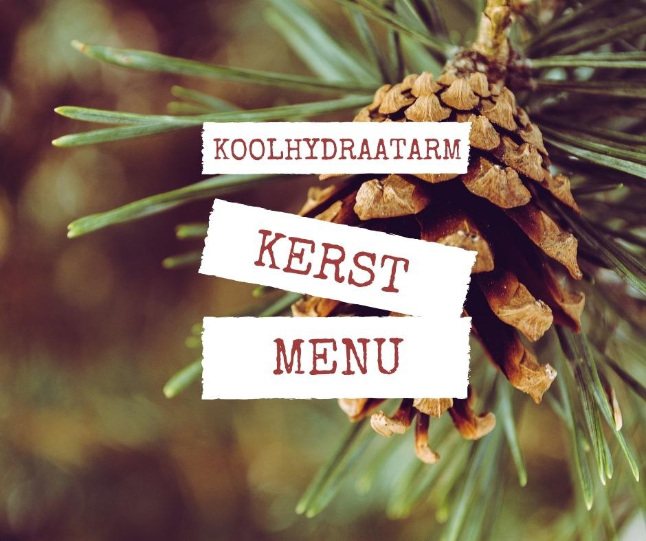 Koolhydraatarm Kerstmenu – lekker voor iedereen